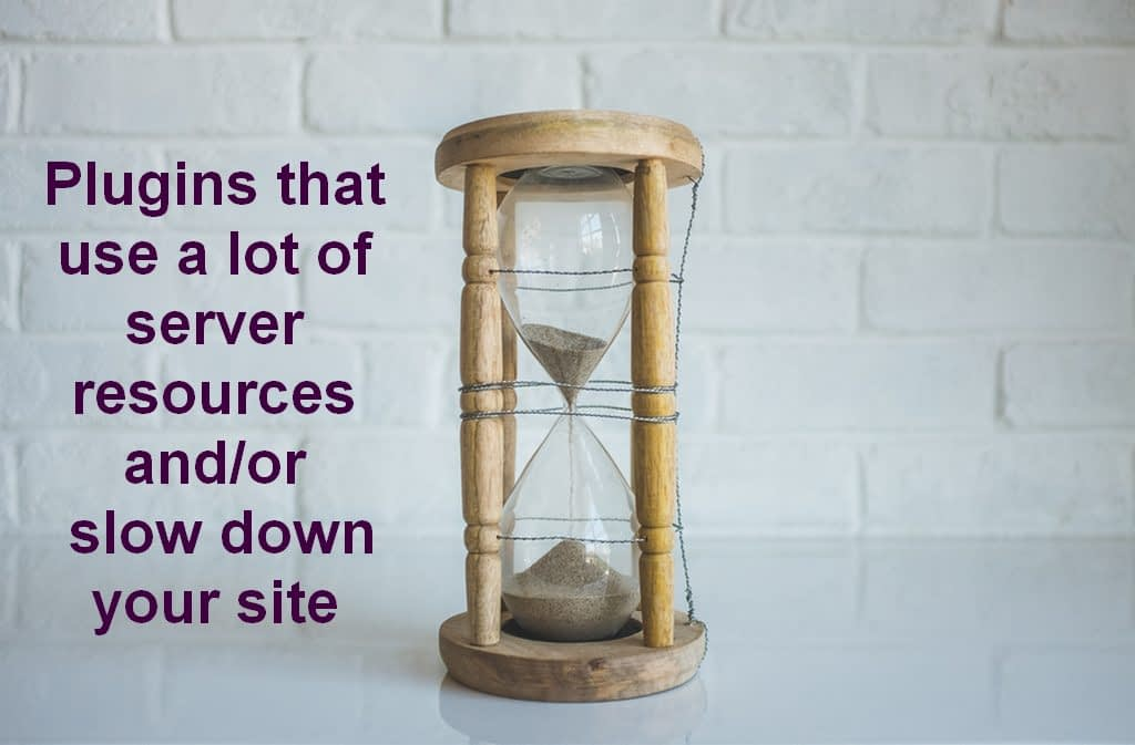 WordPress plugins that use a lot of server resources and/or slow down your site